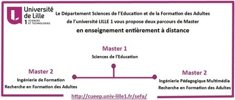 Master Sciences de l'Education et de la Formation des Adultes - Enseignement entièrement à distance - Université Lille1 | S-eL : semaine e-learning | Scoop.it