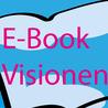 Ebook-Visionen