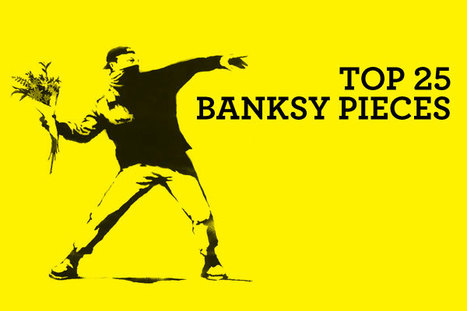 The Top 25 Street Art of  Banksy | Art History & Literary Studies | Scoop.it