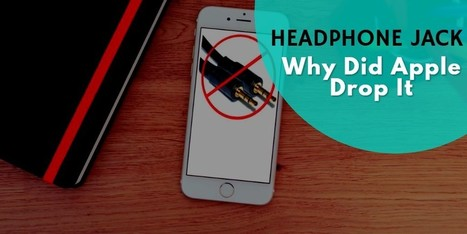 Why Did Apple Remove the Headphone Jack? - Internetseekho | Latest Tech News and Tips | Scoop.it