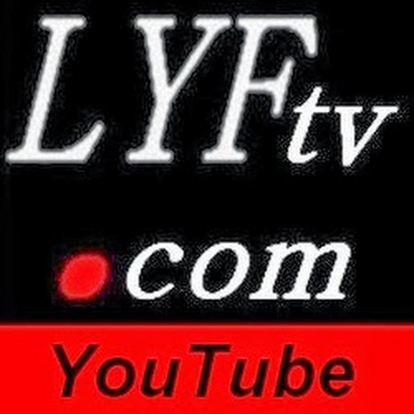 LYFtv - YouTube | LYFtv - Lyon | Scoop.it