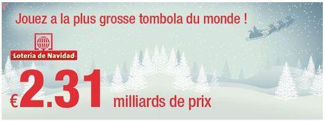 2 310 000 000 € de prix !La Loterie de Noël espagnole - Loteria de Navidad aura lieu le 22 décembre. | Pariez avec ASTROQUINTE | Scoop.it