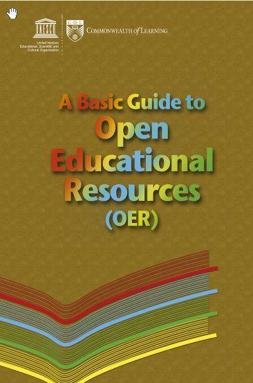 Guía Básica para producir Recursos Educativos Abiertos (UNESCO-COL)   e-learning y aprendizaje para toda la vida   Scoop.it