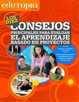 Los diez consejos principales para evaluar ABP PBL | Bibliotecas Escolares do S. XXI | Scoop.it