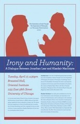 Irony and Humanity: A Dialogue between Jonathan Lear and Alasdair MacIntyre | Harvard University Press | Philosophy and Ideas | Scoop.it