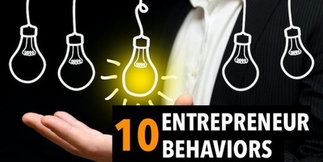 10 Behaviors of immensely successful entrepreneurs - KnowStartup | Personalized learning in the 21st century | Scoop.it