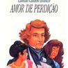 Pares românticos da literatura - Amor de Perdição,- uma história de amor impossível