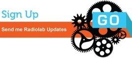 Home - Radiolab | Curriculum Resources | Scoop.it