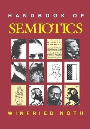 Handbook of Semiotics - Winfried Noth | About semiotics | Scoop.it