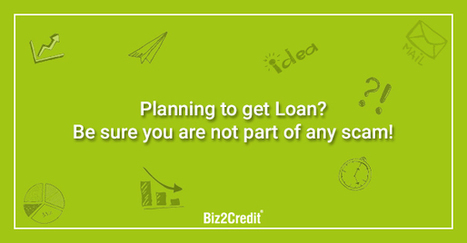 How to Identify Fraud Loan Providers? – Biz2Credit.in | Business and Finance | Scoop.it