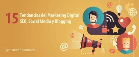 15 Tendencias del Marketing Digital en 2017 (SEO, Social y Blogging) | #SocialMedia, #SEO, #Tecnología & más! | Scoop.it