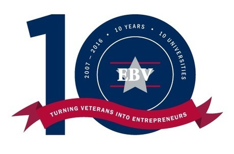 Serving Veterans Coast to Coast: EBV Program Provides Entrepreneurship 'Bootcamp' Training to Post 9/11 Veterans | IVMF | EBV National | Veterans Affairs and Veterans News from HadIt.com | Scoop.it