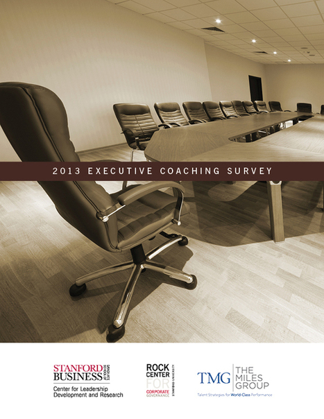 2013 Executive Coaching Survey | Stanford Graduate School of Business | Leadership Advice & Tips | Scoop.it