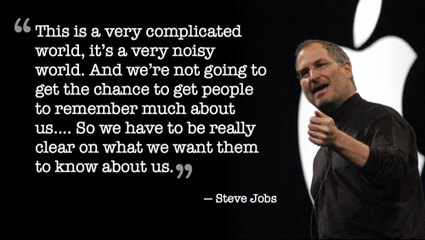 Steve Jobs on communicating your core values | Storytelling threads | Scoop.it