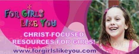 5 Scriptures All Girls Need to Know! | Troy West's Radio Show Prep | Scoop.it