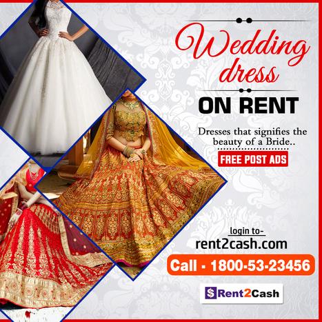Wedding dress on rent in kolkata   RENT2CASH