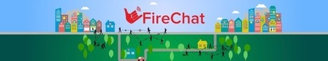 FireChat For iOS Is A Hyperlocal Anonymous Chat Network That Doesn't Need An Internet Connection | TechCrunch | Hyperlocal and Local Media | Scoop.it