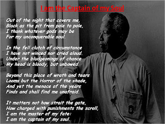 I am the Captain of my Soul! - Nelson Mandela | Positive futures | Scoop.it