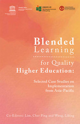 UNESCO Office in Bangkok: Blended Learning for Quality Higher Education: Selected Case Studies on Implementation from Asia-Pacific | Digital Learning - beyond eLearning and Blended Learning in Higher Education | Scoop.it