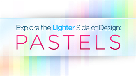 How To Create Pastel Designs That Pop   xposing world of Photography & Design   Scoop.it
