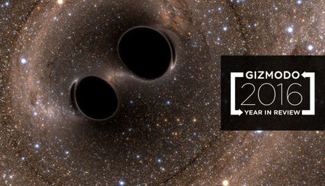 The Biggest Scientific Discoveries of 2016 | Chasing the Future | Scoop.it