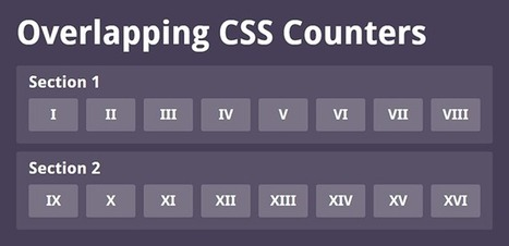Fun Times with CSS Counters | HTML5 CSS3 | Scoop.it
