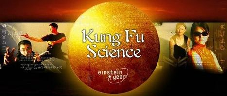 Kung Fu Science | PhysicsLearn | Scoop.it