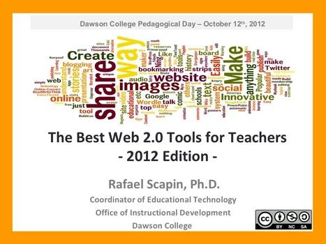 Presentation The Best Web 2.0 Tools for Teachers - 2012 Edition   web20andsocialmediaeSafetyinXXIcenturyeducation   Scoop.it