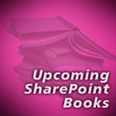 Upcoming SharePoint Books | Top SharePoint Sites | All About SharePoint | Scoop.it