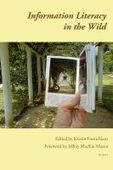 Smashwords - Information Literacy in the Wild - A book by Kristin Fontichiaro | Topics to Delve into regarding Libraries, teaching and learning | Scoop.it