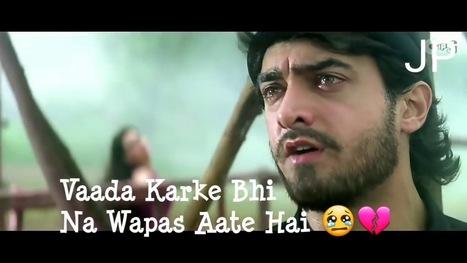 Sad Song Whatsapp Status In Whatsapp Video Status Scoopit