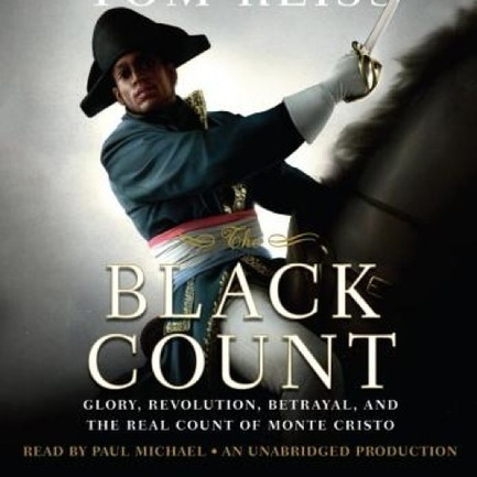 The Black Count: Glory, Revolution, Betrayal, and the Real Count of Monte ... - Paste Magazine | biracial literature | Scoop.it