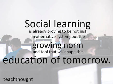 Are You Prepared For The Future Of Social Learning? | Pedagogy and Research Theory | Scoop.it