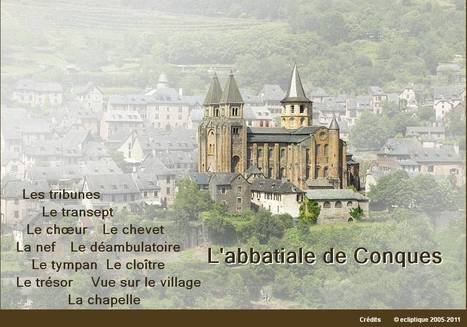 Abbatiale de Conques : Visite virtuelle | Rebollarte | Scoop.it