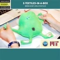 e-Textiles-in-a-Box | Invent To Learn: Making, Tinkering, and Engineering in the Classroom | Scoop.it