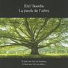 La parole de l'arbre