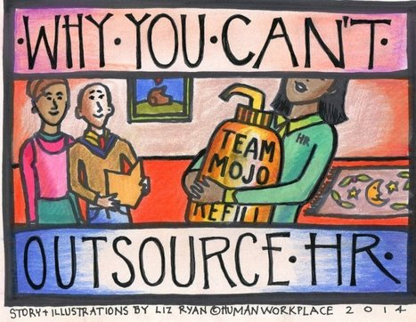 Why You Can't Outsource HR | Human Workplace | Scoop.it