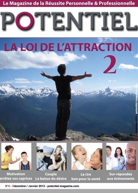 Les clés de la réussite – La loi d'attraction 2 (#4 – Décembre / Janvier 2013)   Coaching de Carrière   Scoop.it