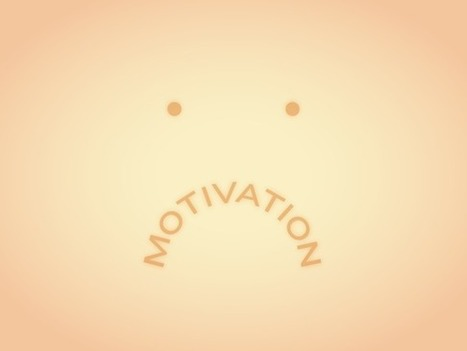 The Key to Getting Motivated: Give Up | CEO Leadership | Scoop.it