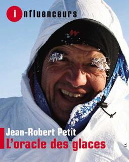 Jean-Robert Petit, l'homme qui a fait parler la glace - Les influences : des idées et des hommes | A New Society, a new education! | Scoop.it