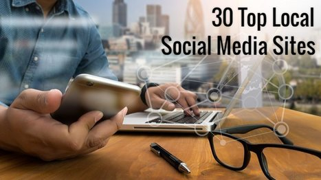 30 Top Social Media Sites to Market Your Small Business Locally | Social Media, SEO, Mobile, Digital Marketing | Scoop.it