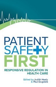 Patient Safety First: Responsive Regulation in Health Care downloads - Jalissa | Patient Safety | Scoop.it