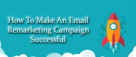 How To Make An Email Remarketing Campaign Successful | AlphaSandesh Email Marketing Blog | best email marketing Tips | Scoop.it