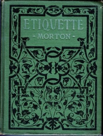 The Etiquette Collection: Fine and Antique Etiquette Books | Sex History | Scoop.it