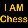 I AM CHESS