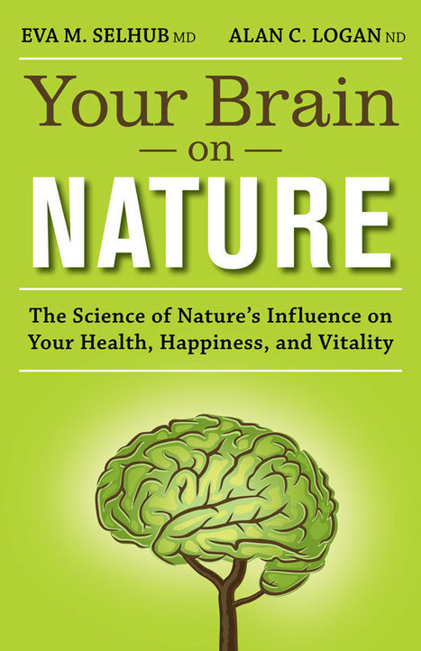 Your Brain on Nature: Forest Bathing and Reduced Stress | CurationEd | Scoop.it