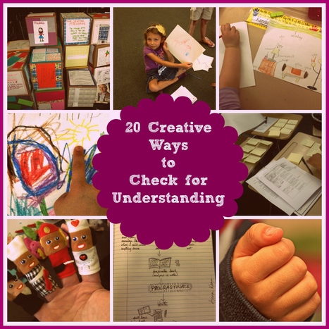 Twenty Creative Ways to Check for Understanding | Creative educational learning | Scoop.it