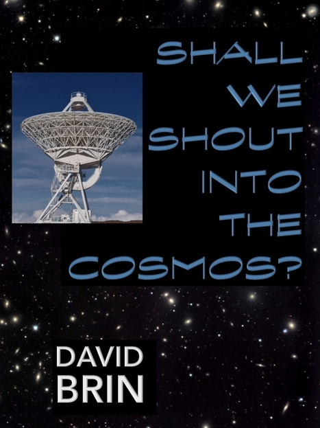 Shall We Shout Into the Cosmos? | SETI: The Search for Extraterrestrial Intelligence | Scoop.it