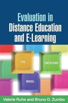 Evaluation in Distance Education and E-Learning: The Unfolding Model - , Bruno Zumbo - Download Educational | we-Learning | Scoop.it