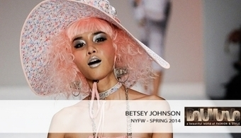 Betsey Johnson spring 2014 RTW | Why fashion is necessary | Scoop.it